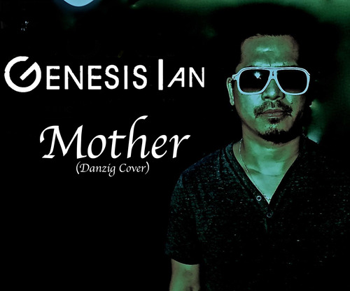 Genesis Z – Mother (Danzig Cover)