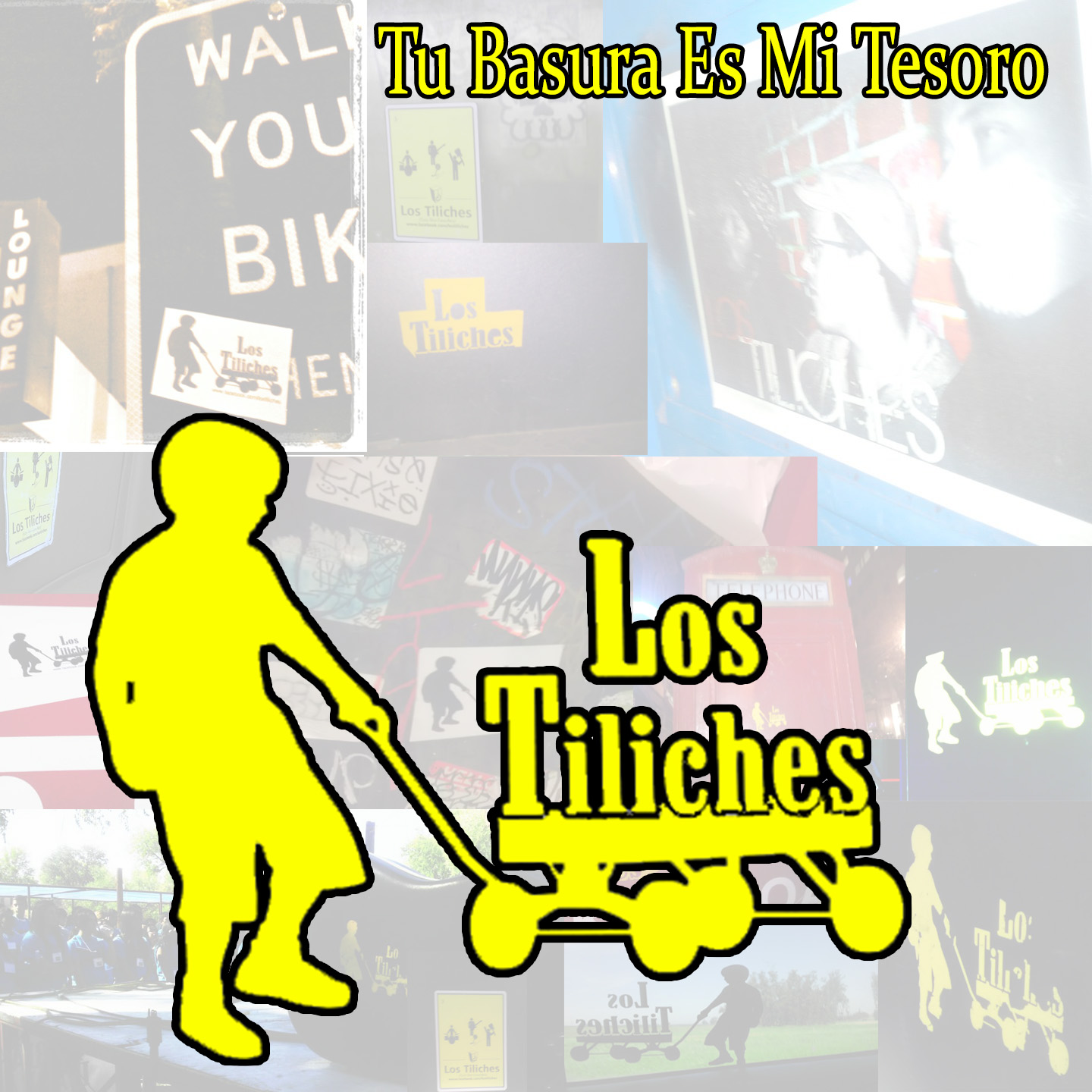 Los Tiliches – Tú Basura Es Mi Tesoro (Sessiontape.com Download)
