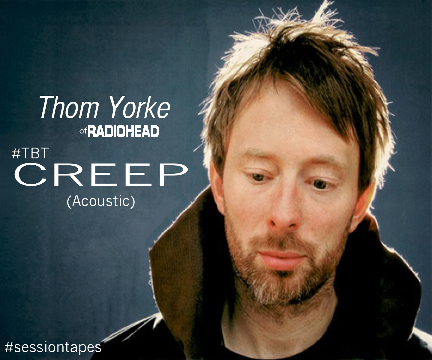 Thom Yorke (Radiohead) – Creep (Acoustic) (Download) #TBT