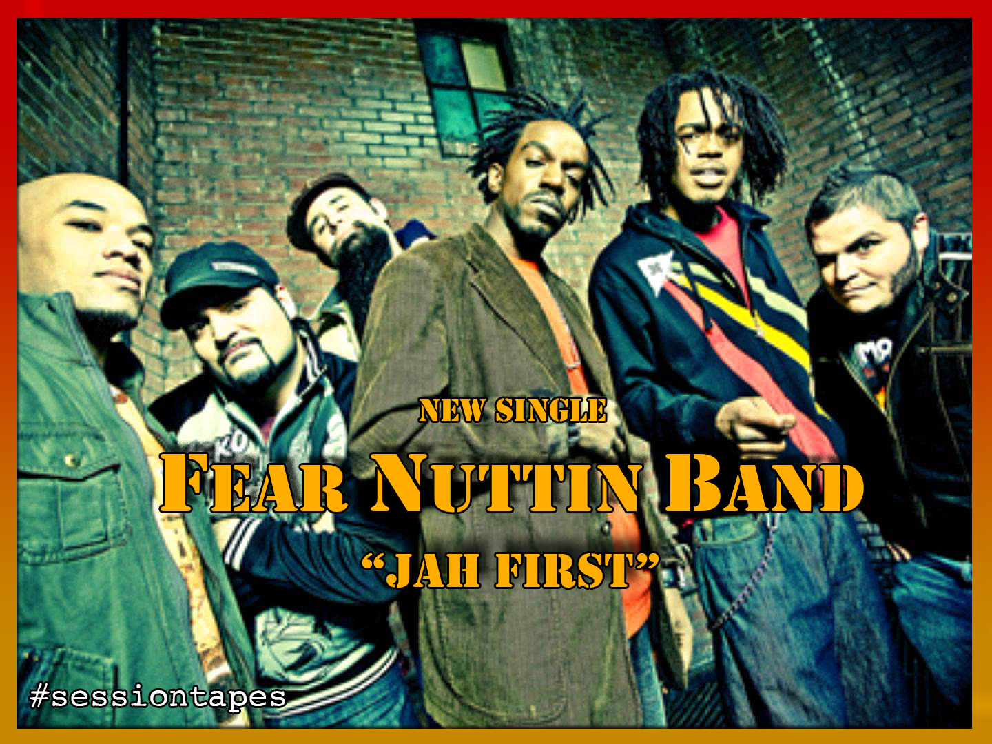 Fear Nuttin Band – Jah First (new singe)