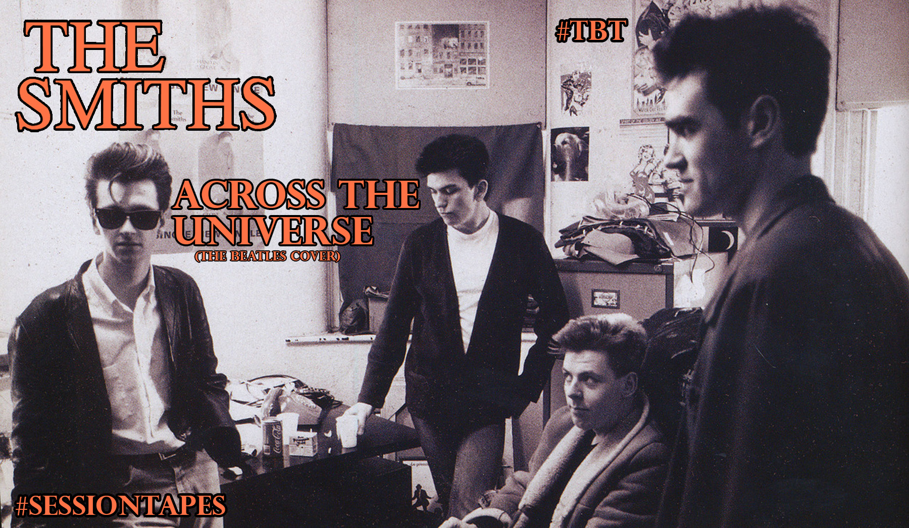 The Smiths – Across The Universe (The Beatles Cover Acoustic) #TBT