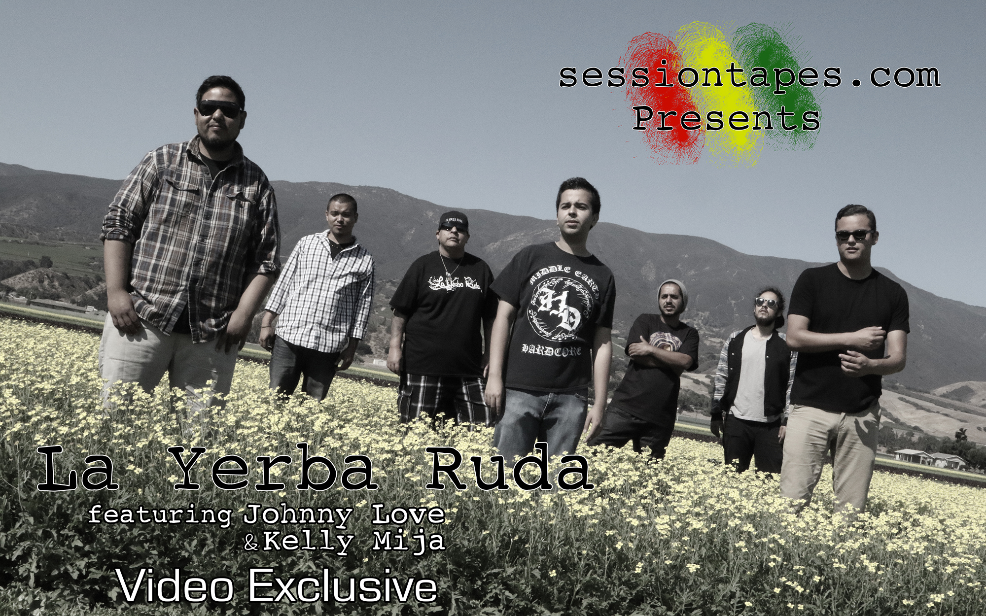 Sessiontapes.com Presents La Yerba Ruda featuring Johnny Love & Kelly Mija