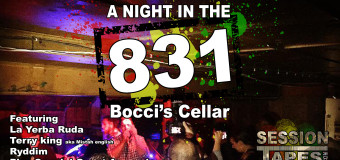 A Night In The 831: Bocci's Cellar (feat. La Yerba Ruda, Terry King, Ryddim & More)