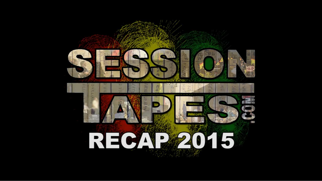 Sessiontapes.com's Recap 2015 featuring Alborosie, Ital Vibes, Dread I Knights, La Yerba Ruda, POB, Wasted Noise and more