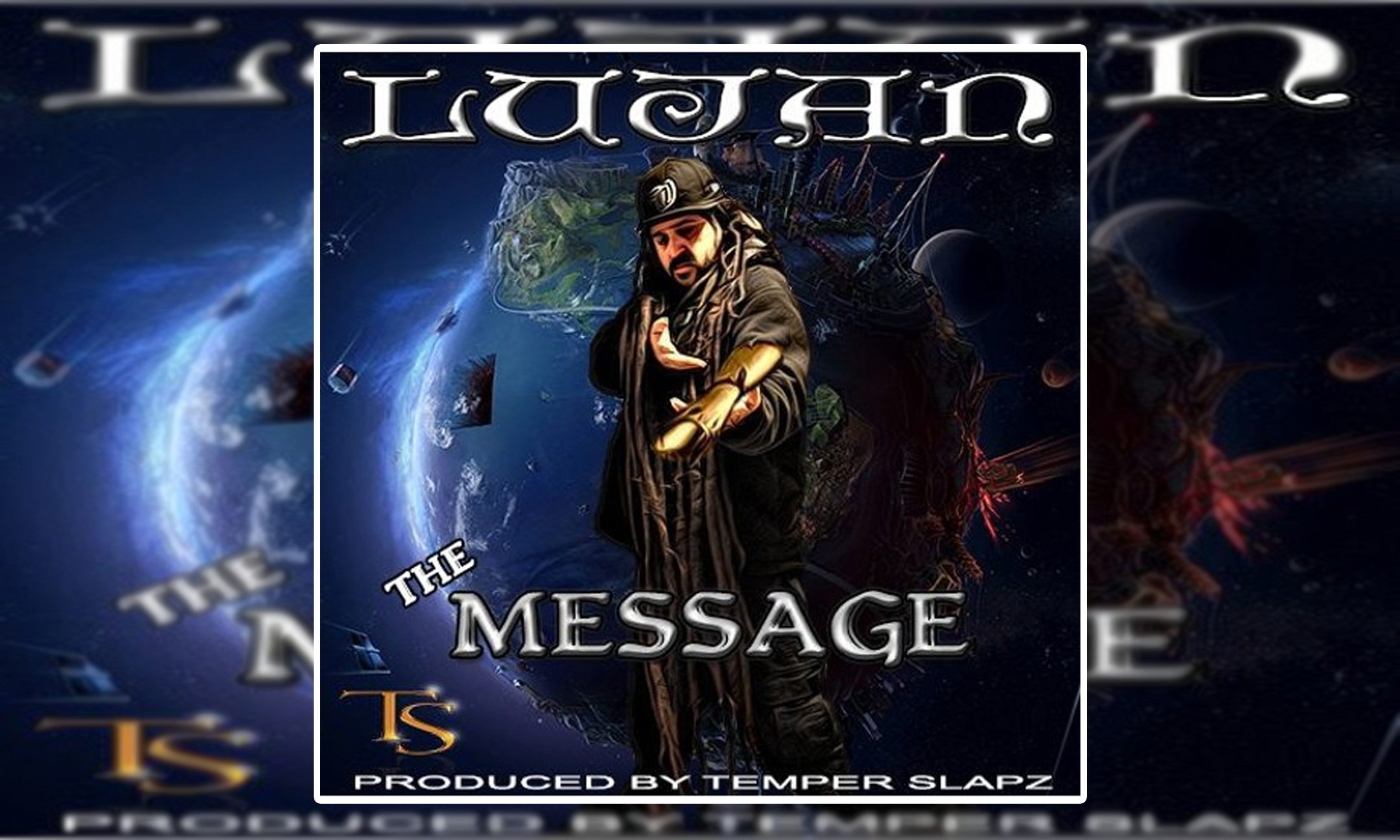 Lujan – The Message (Produced by Temper Slapz Productions) #NewMusic