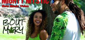 #NewMusicVideo Mighty Mystic – Something Bout Mary