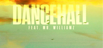 #NewMusic The Movement – Dancehall feat. Mr. Williamz