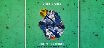 "Stick Figure's ""Fire On The Horizon"" is Dubbed by The O"