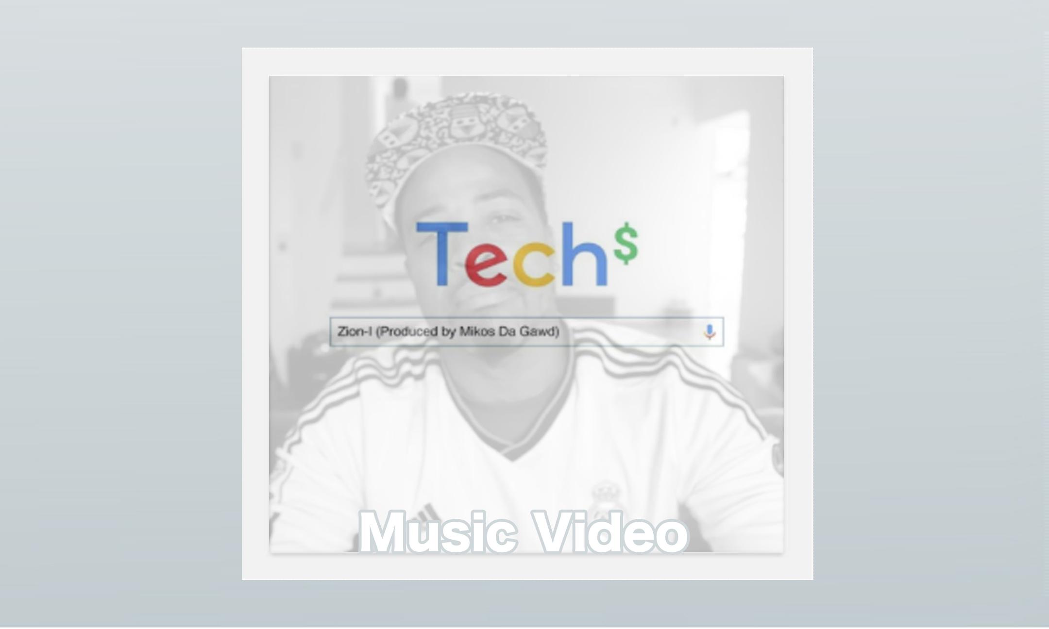 Zion I – Tech$ #MusicVideo