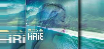 """HIRIE releases """"Wandering Soul"""" #NewAlbum"""