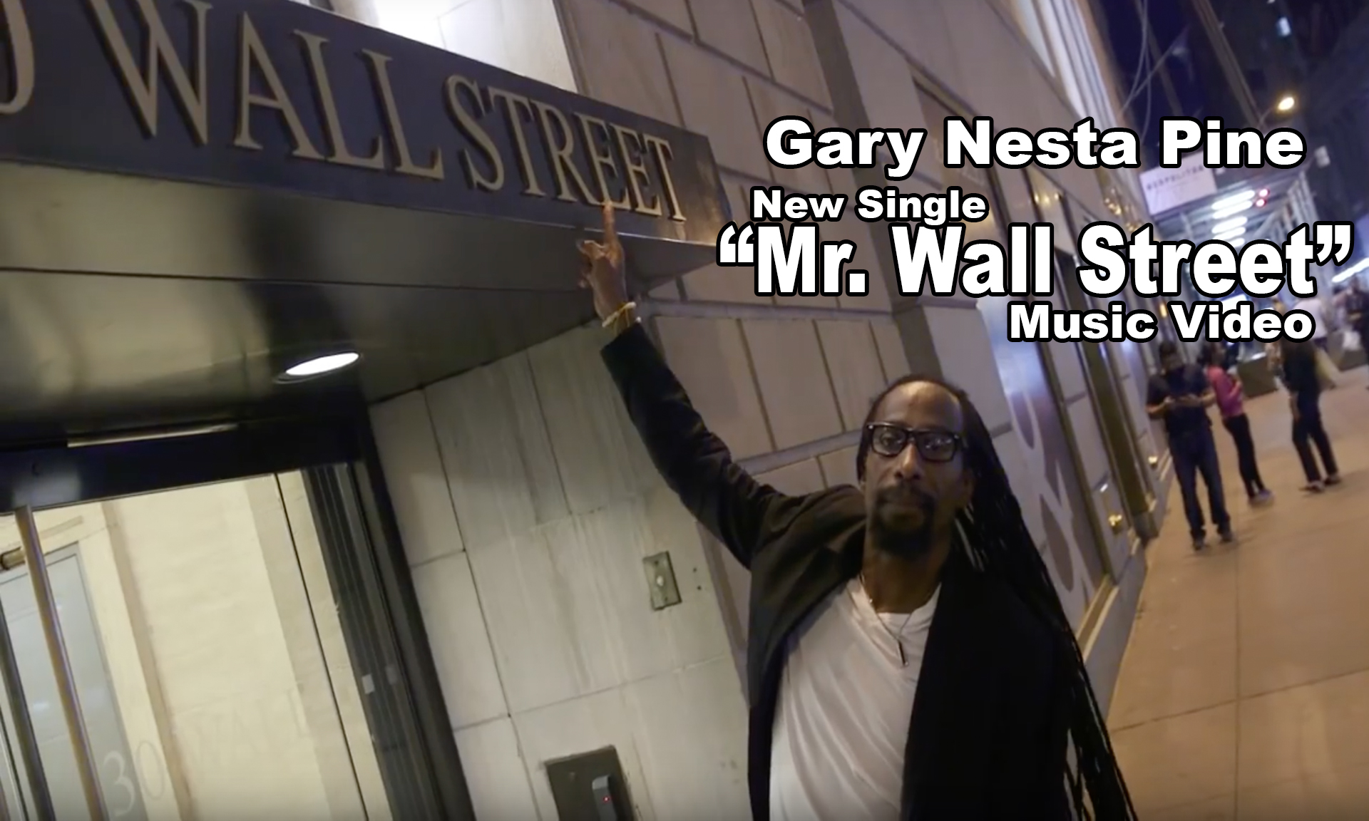 Gary Nesta Pine – Mr. Wall Street #Musicvideo