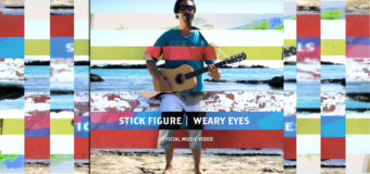 Stick Figure – Weary Eyes #MusicVideo