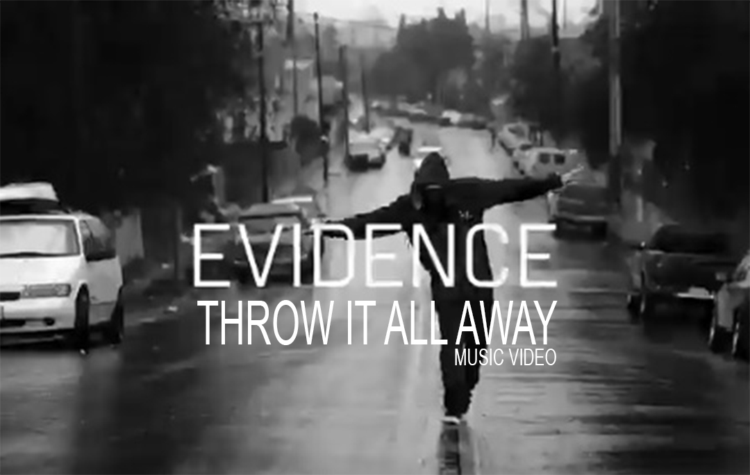 Evidence – Throw It All Away #MusicVideo