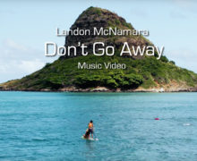 Landon McNamara – Don't Go Away #MusicVideo