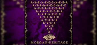 "Morgan Heritage latest album ""Avrakedabra"" Out Now"