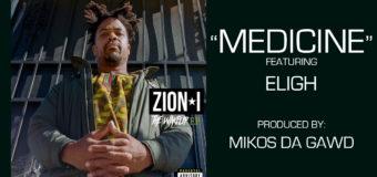 Zion I featuring Eligh – Medicine #NewMusic