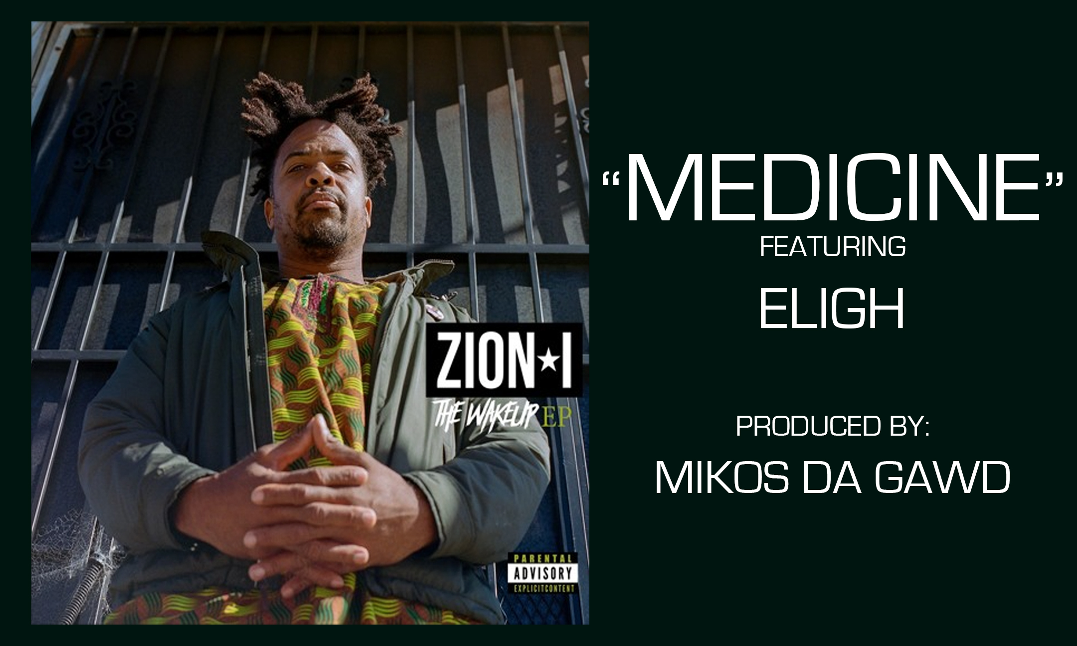 Zion I featuring Eligh – Medicine #NewMusic