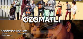"Ozomatli ""Come And Get Your Love"" & ""Solamente Una Ver"" #MusicVideo"