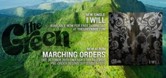 "The Green gearing up to release new album ""Marching Orders"" & release first single ""I Will"" #NewMusic"