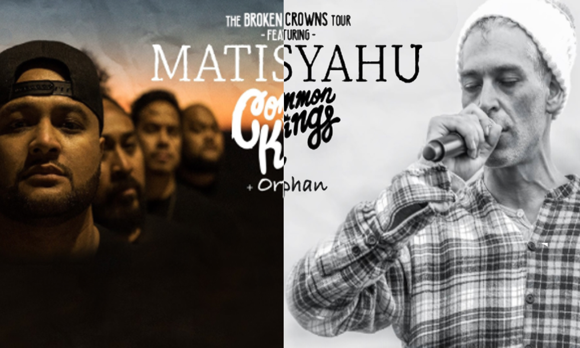 "Matisyahu and Common Kings bring you the ""Broken Crowns Tour"""