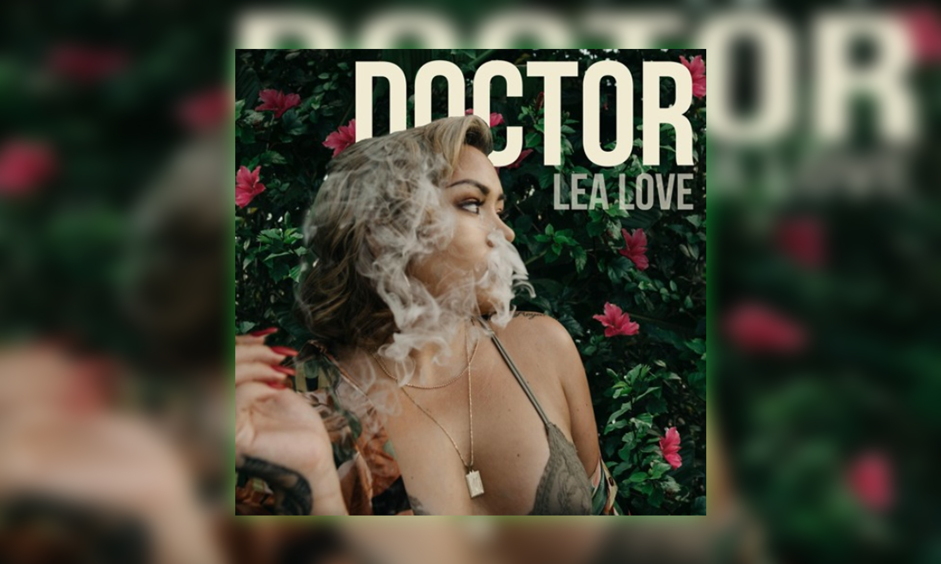 "Lea Love drops new single ""Doctor"" from her upcoming EP"