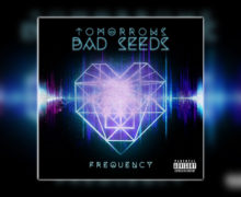 "Tomorrows Bad Sees unleash ""Frequency"" #NewSingle"