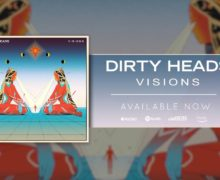 "Dirty Heads Release #NewSingle ""Visions"""