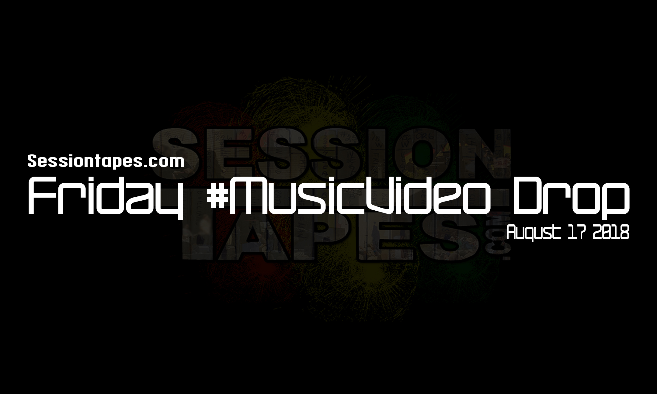 Friday #MusicVideo Drop 8-17-18 Featuring Collie Buddz, Chronixx,Kelly Caballero and More