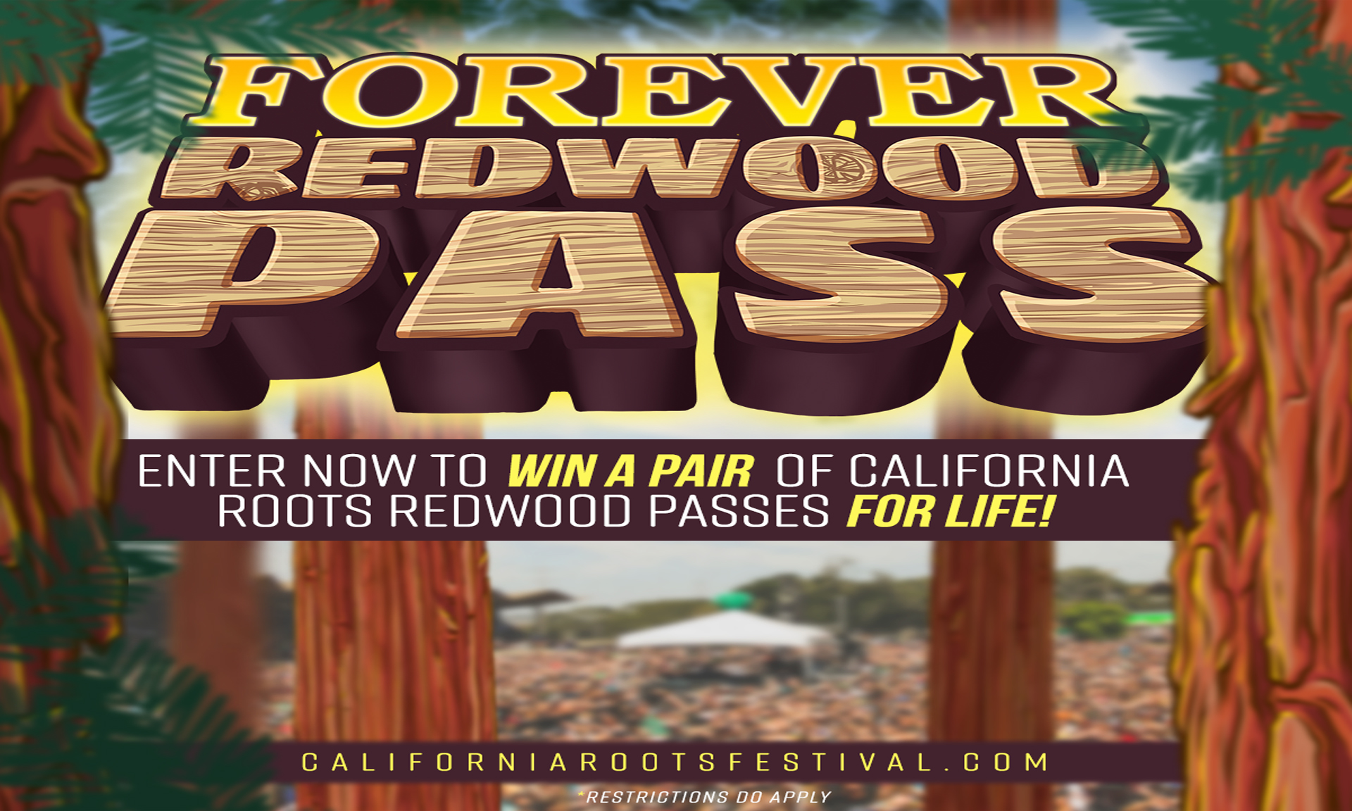 "California Roots Music and Arts Festival Launches The ""Forever Redwoods Contest"""
