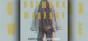 "Rising Hip-Hop Artist Xiuhtezcatl Drops ""Boombox ""Warefare"" feat Jaden Smith #NewMusic"