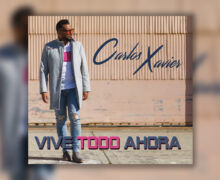"""Carlos Xavier Releases Debut Album """"Viva Todo Ahora"""" Digitally"""