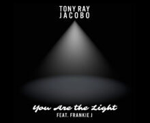 "Tony Ray Jacobo of Tribal Seeds Releases Debut Single ""You Are Light"" Feat Frankie J"