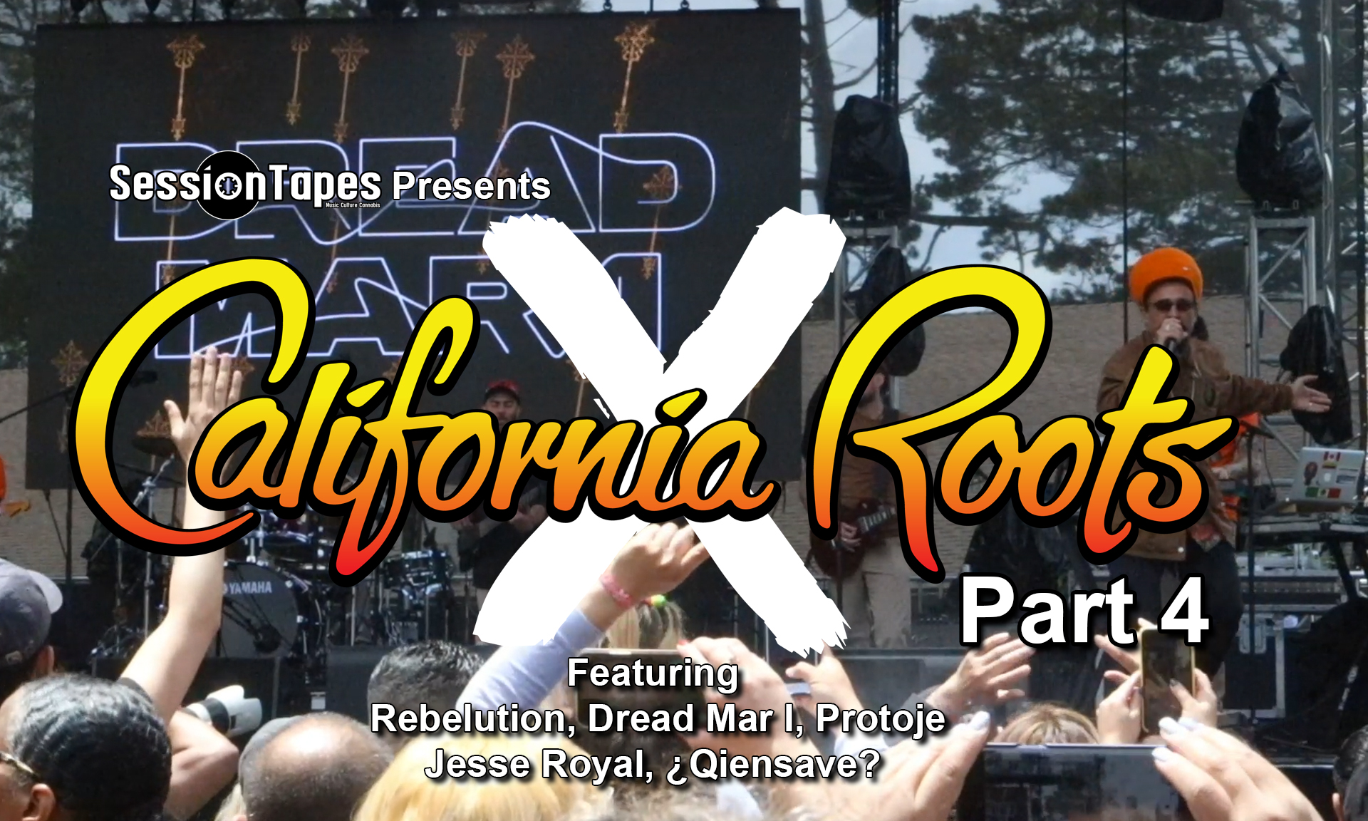 SessionTapes Presents California Roots X Part 4