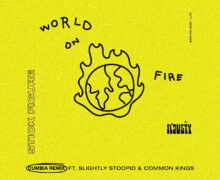 "El Dusty Drops Cumbia Remix of Stick Figures' ""World On Fire"" Feat. Slightly Stoopid and Common Kings"